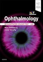 Ophthalmology: An Illustrated Colour...