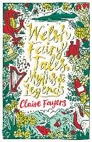 Welsh Fairy Tales, Myths and Legends