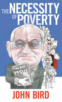 The Necessity of Poverty
