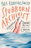Stubborn Archivist: Shortlisted for...