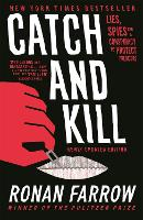 Catch and Kill: Lies, Spies and a...