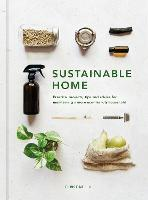 Sustainable Home: Practical projects,...