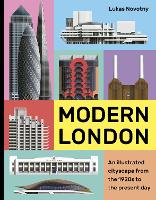 Modern London: An illustrated tour of...