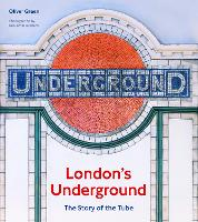 London's Underground: The Story of ...