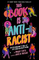 This Book Is Anti-Racist: 20 lessons...