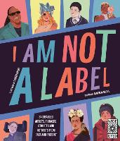 I Am Not a Label: 34 disabled ...