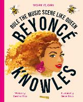 Work It, Girl: Beyonce Knowles: Rule...