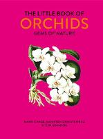The Little Book of Orchids: Gems of...