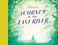 Journey to the Last River