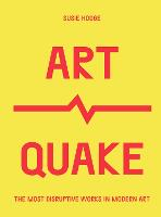 ArtQuake: The Most Disruptive Works ...