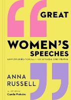 Great Women's Speeches: Speeches by...