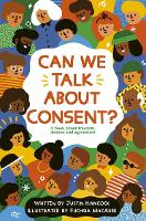 Can We Talk About Consent?