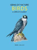The Little Book of Birds: Gems of Nature