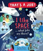 I Like Space ... what jobs are there?