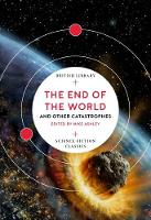 The End of the World: and Other...