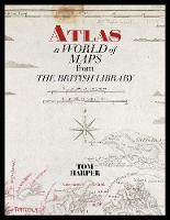 Atlas: A World of Maps from the...