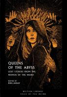 Queens of the Abyss: Lost Stories ...