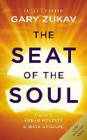 The Seat of the Soul: An Inspiring...