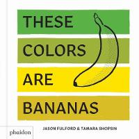 These Colors Are Bananas: Published ...