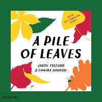 A Pile of Leaves: Published in...