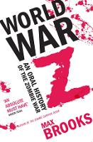 World War Z: An Oral History of the...