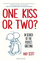 One Kiss or Two?: In Search of the...