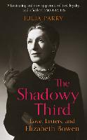 The Shadowy Third: Love, Letters, and...