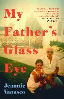 My Father's Glass Eye