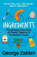 Ingredients: The Strange Chemistry of...