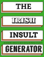 The Irish Insult Generator: An...
