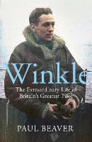 Winkle: The Extraordinary Life of...