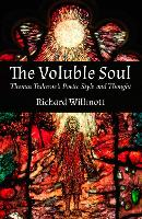 Voluble Soul: Thomas Traherne's ...