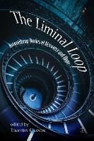 Liminal Loop PB: Twelve Tales of...