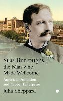 Silas Burroughs: American ambition,...