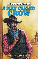 A Man Called Crow