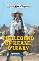 The Legend of Keane O'Leary