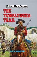The Tumbleweed Trail