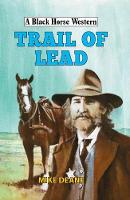 Trail of Lead