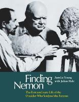 Finding Nemon: The Extraordinary Life...