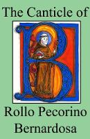 The Canticle of Rollo Pecorino...