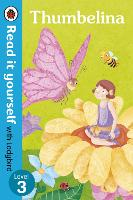 Thumbelina - Read it yourself with...