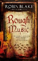Rough Music: A Cragg & Fidelis mystery