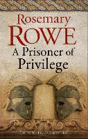 A Prisoner of Privilege
