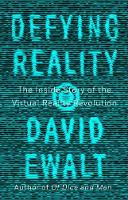Defying Reality: The Inside Story of...