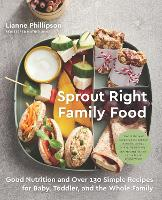 Sprout Right Family Food: Good...