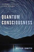 Quantum Consciousness: Journey ...
