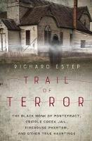 Trail of Terror: The Black Monk of...