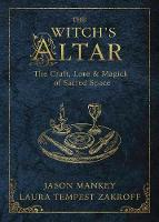 The Witch's Altar: The Craft, Lore ...