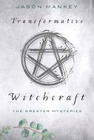 Transformative Witchcraft: The ...