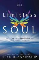 The Limitless Soul: Hypno-Regression...
